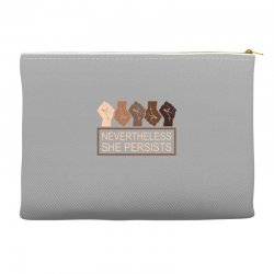 nevertheless she persists Accessory Pouches | Artistshot
