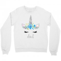 birthday unicorn family series dad Crewneck Sweatshirt | Artistshot