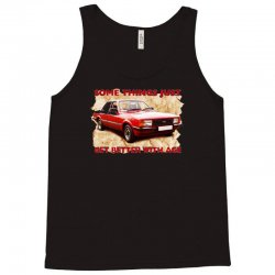 some things get better cortina, ideal gift or birthday present Tank Top   Artistshot