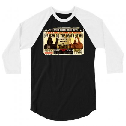 Star Wars Grudge Match Funny Fight Poster 2 Funny Birthday Present 3/4 Sleeve Shirt Designed By Mdk Art