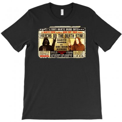 Star Wars Grudge Match Funny Fight Poster 2 Funny Birthday Present T-shirt Designed By Mdk Art