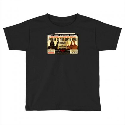 Star Wars Grudge Match Funny Fight Poster 2 Funny Birthday Present Toddler T-shirt Designed By Mdk Art