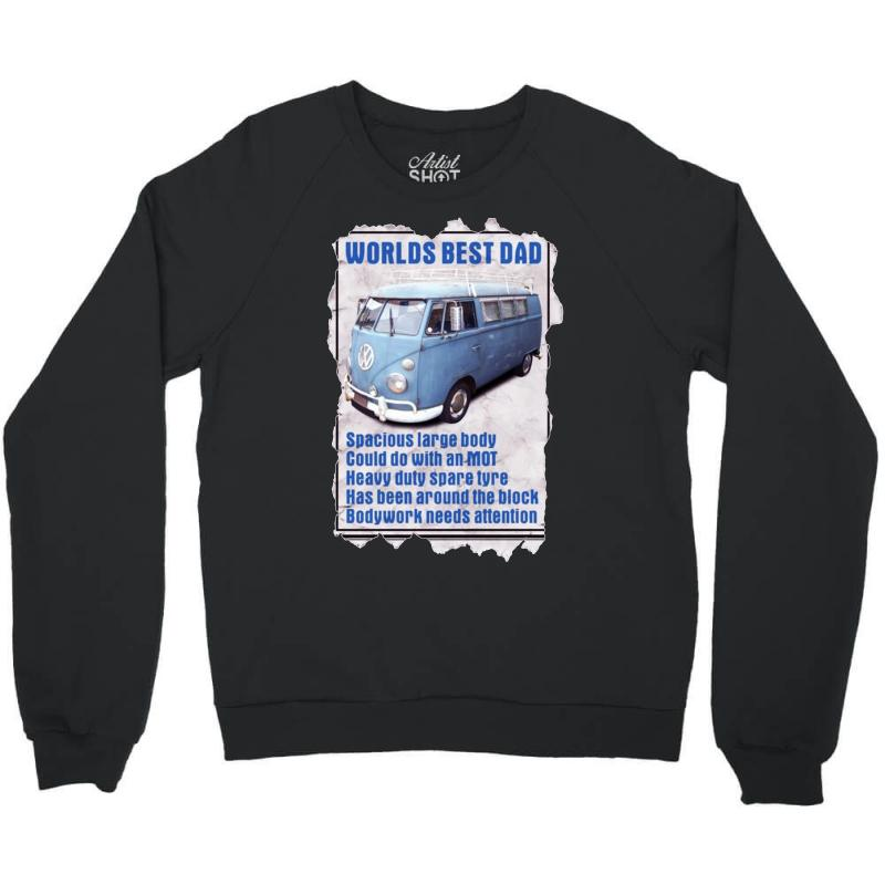 Worlds Best Dad Vw Camper Van Ideal Funny Birthday Gift Present Crewneck Sweatshirt