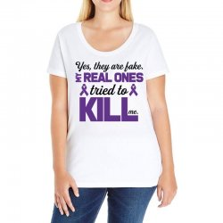 yes,they are fake. my real ones tried to kill me pancreatic cancer Ladies Curvy T-Shirt | Artistshot