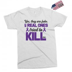 yes,they are fake. my real ones tried to kill me pancreatic cancer Exclusive T-shirt | Artistshot