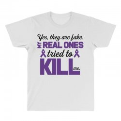 yes,they are fake. my real ones tried to kill me pancreatic cancer All Over Men's T-shirt | Artistshot