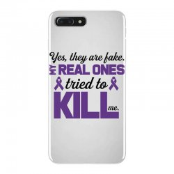 yes,they are fake. my real ones tried to kill me pancreatic cancer iPhone 7 Plus Case | Artistshot