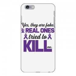 yes,they are fake. my real ones tried to kill me pancreatic cancer iPhone 6 Plus/6s Plus Case | Artistshot