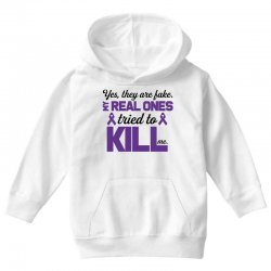 yes,they are fake. my real ones tried to kill me pancreatic cancer Youth Hoodie | Artistshot