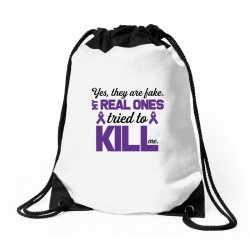 yes,they are fake. my real ones tried to kill me pancreatic cancer Drawstring Bags | Artistshot