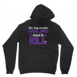yes,they are fake. my real ones tried to kill me pancreatic cancer Unisex Hoodie | Artistshot