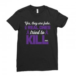 yes,they are fake. my real ones tried to kill me pancreatic cancer Ladies Fitted T-Shirt | Artistshot