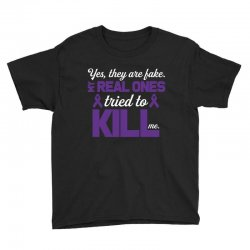 yes,they are fake. my real ones tried to kill me pancreatic cancer Youth Tee | Artistshot