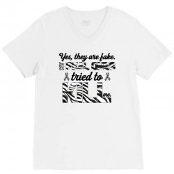 yes, they are fake. my real ones tried to kill me carcinoid cancer V-Neck Tee | Artistshot