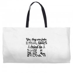 yes, they are fake. my real ones tried to kill me carcinoid cancer Weekender Totes | Artistshot