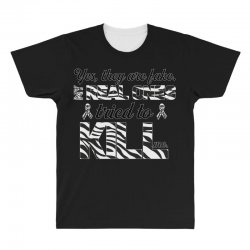 yes, they are fake. my real ones tried to kill me carcinoid cancer All Over Men's T-shirt | Artistshot