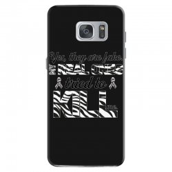 yes, they are fake. my real ones tried to kill me carcinoid cancer Samsung Galaxy S7 Case | Artistshot