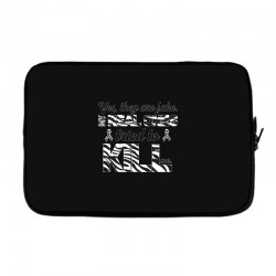 yes, they are fake. my real ones tried to kill me carcinoid cancer Laptop sleeve | Artistshot