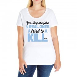 yes, they are fake my real ones tried to kill me stomach cancer Ladies Curvy T-Shirt | Artistshot