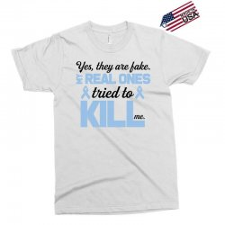 yes, they are fake my real ones tried to kill me stomach cancer Exclusive T-shirt | Artistshot