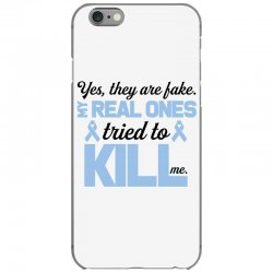 yes, they are fake my real ones tried to kill me stomach cancer iPhone 6/6s Case | Artistshot