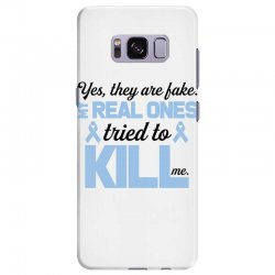 yes, they are fake my real ones tried to kill me stomach cancer Samsung Galaxy S8 Plus Case | Artistshot