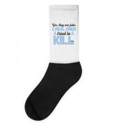 yes, they are fake my real ones tried to kill me stomach cancer Socks | Artistshot