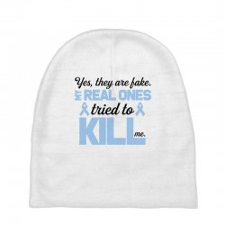 yes, they are fake my real ones tried to kill me stomach cancer Baby Beanies | Artistshot