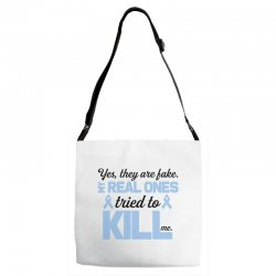 yes, they are fake my real ones tried to kill me stomach cancer Adjustable Strap Totes | Artistshot