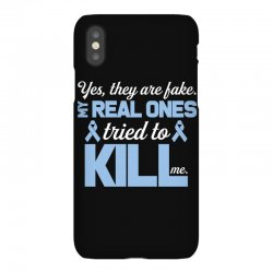 yes, they are fake my real ones tried to kill me stomach cancer iPhoneX Case | Artistshot