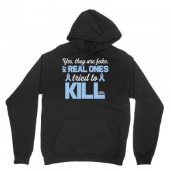yes, they are fake my real ones tried to kill me stomach cancer Unisex Hoodie | Artistshot