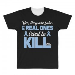 yes, they are fake my real ones tried to kill me stomach cancer All Over Men's T-shirt | Artistshot