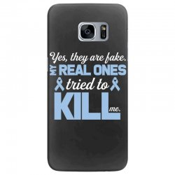 yes, they are fake my real ones tried to kill me stomach cancer Samsung Galaxy S7 Edge Case | Artistshot