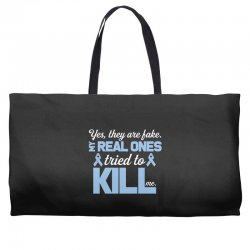 yes, they are fake my real ones tried to kill me stomach cancer Weekender Totes | Artistshot