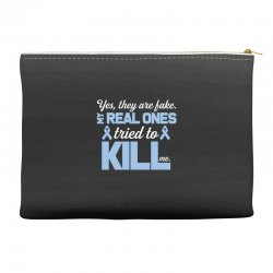 yes, they are fake my real ones tried to kill me stomach cancer Accessory Pouches | Artistshot