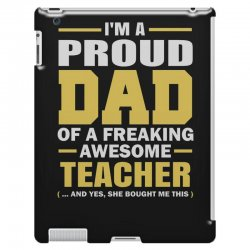 proud dad of a freaking awesome teacher. (yes she bought me this). fat iPad 3 and 4 Case | Artistshot