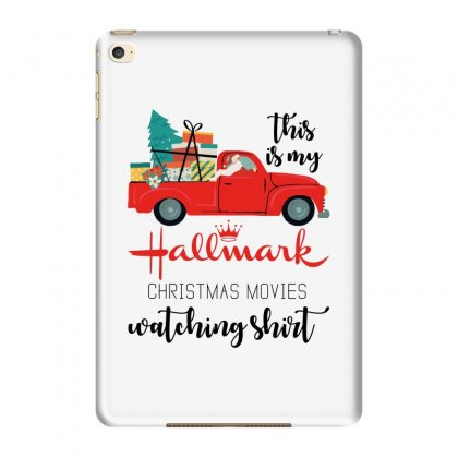 This Is My Hallmark Christmas Movies Watching Shirt Ipad Mini 4 Case Designed By Zeynepu