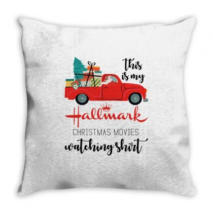 This Is My Hallmark Christmas Movies Watching Shirt Throw Pillow Designed By Zeynepu