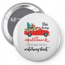this is my hallmark christmas movies watching shirt Pin-back button | Artistshot