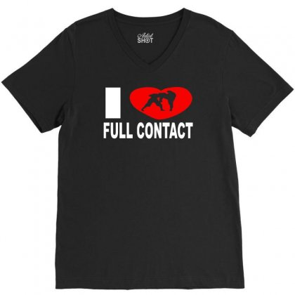 I Love Full Contact V-neck Tee Designed By Ancart