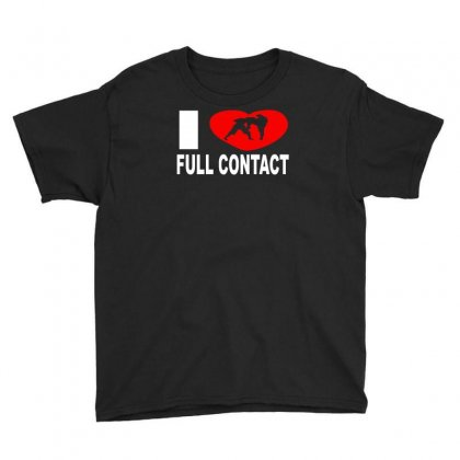 I Love Full Contact Youth Tee Designed By Ancart