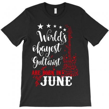 World's Okayest Guitarist Are Born In June T-shirt Designed By Wizarts