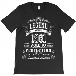 legend sin 1981 aged to perfection all original parts limited edition T-Shirt   Artistshot