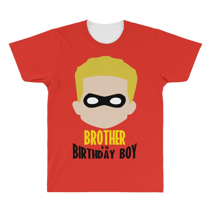 Custom The Incredibles Brother Of The Birthday Boy All Over Mens T