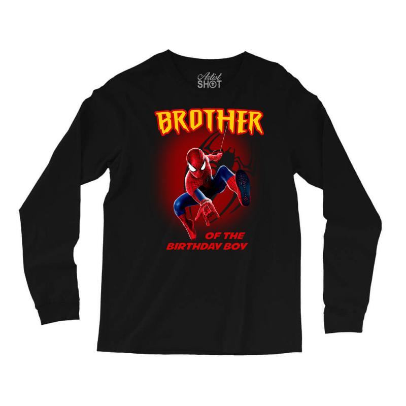 Custom Spiderman Brother Of The Birthday Boy Long Sleeve Shirts By