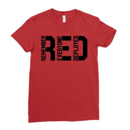 Remember Everyone Deployed Ladies Fitted T-shirt Designed By Zeynepu
