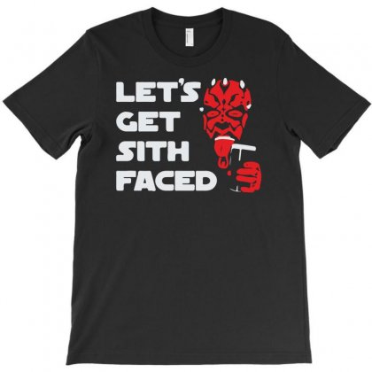 Let's Get Sith Faced T-shirt Designed By Ancart