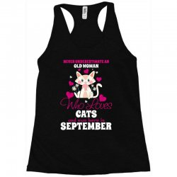 never underestimate an old woman who loves cats and was born in septem Racerback Tank | Artistshot