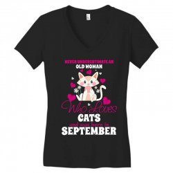 never underestimate an old woman who loves cats and was born in septem Women's V-Neck T-Shirt | Artistshot