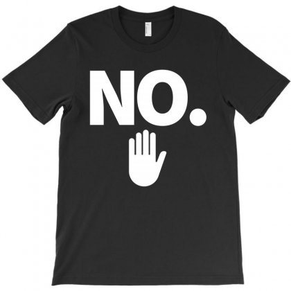 No T-shirt Designed By Nurbetulk
